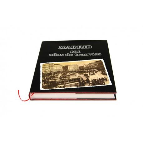 Libro MADRID 101 años de tranvías